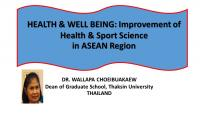 การบรรยายพิเศษ เรื่อง  HEALTH & WELL BEING: Improvement of Health & Sport Science in ASEAN Region